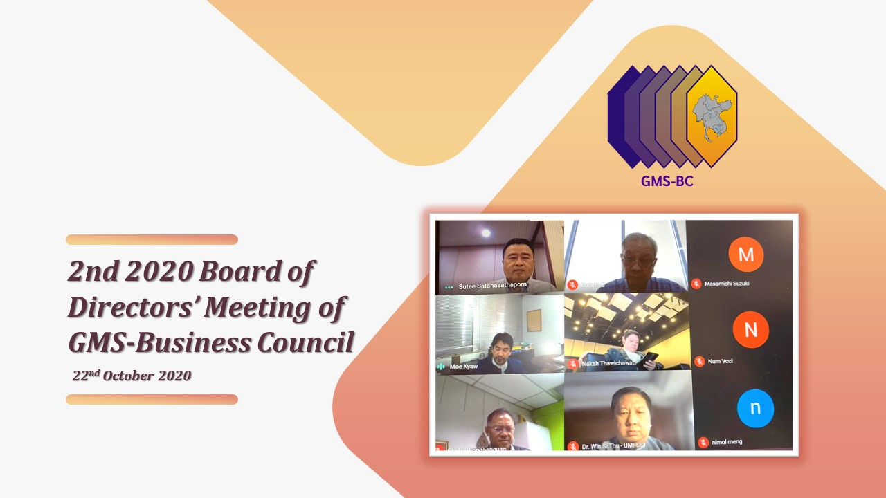 2nd 2020 Board of Directors' Meeting of GMS-Business Council on 22nd October 2020